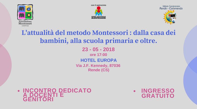 Conferenza: L'attualità del metodo Montessori : dalla casa dei bambini, alla scuola primaria e oltre.