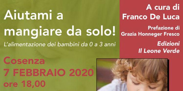 """Presentazione del libro """"Aiutami a mangiare da solo!"""" del Dott. Franco De Luca"""